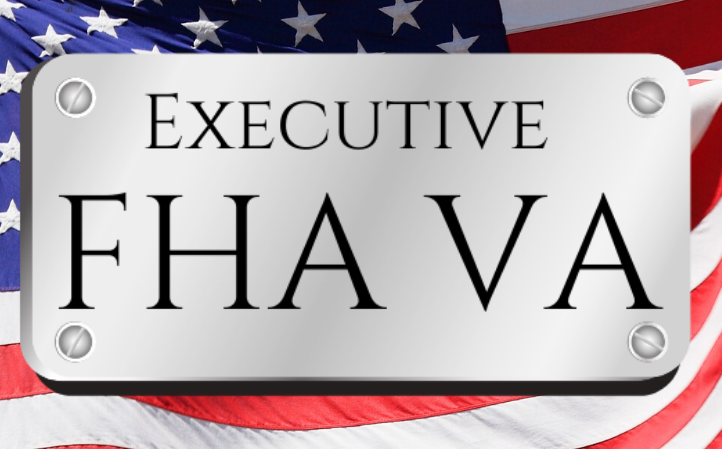 Executive FHA VA